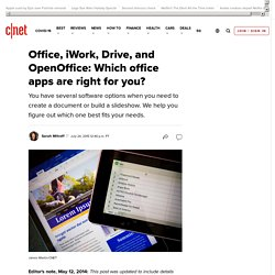 Office, iWork, Google Docs, and OpenOffice: Which is right for you?