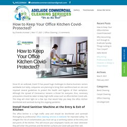 How to Keep Your Office Kitchen Covid-Protected?