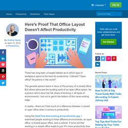 Here's Proof That Office Layout Doesn't Affect Productivity