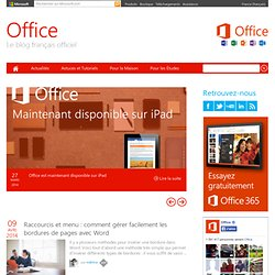 Office 2010 - Blog officiel d'Office 2010. Téléchargez la Beta d