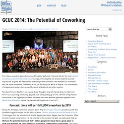 Office Nomads » GCUC 2014: The Potential of Coworking