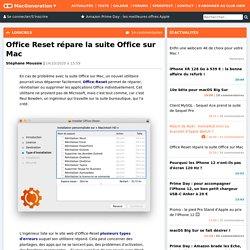 Office Reset répare la suite Office sur Mac