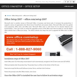 Microsoft Office.com/Setup - Office Setup 2007
