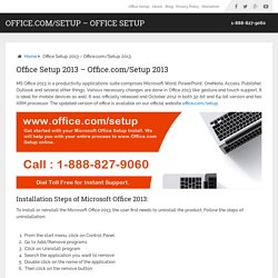 Office.com/Setup 2013 - 1-888-827-9060 - Office Setup 2013