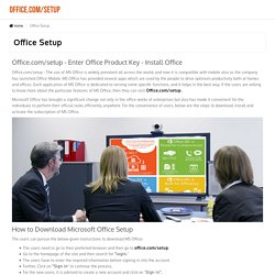 Office.com/setup - Enter Office Product Key - Install Office