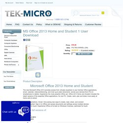 MS Office 2013 Home and Student 1 User Download - Tek-Micro.com