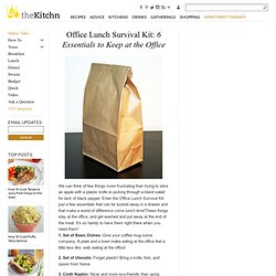 Office Lunch Survival Kit: 6 Essentials to Keep at the Office