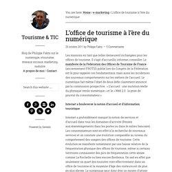 L'office de tourisme à l'ère du numérique — Tourisme & TIC