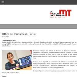 Office de Tourisme du Futur... - Site du Tourisme en Nord-Pas de Calais