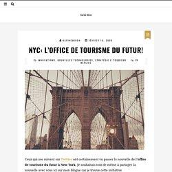 NYC: L'office de tourisme du futur!