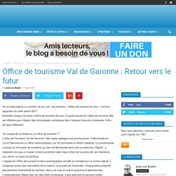 Office de tourisme Val de Garonne : Retour vers le futur