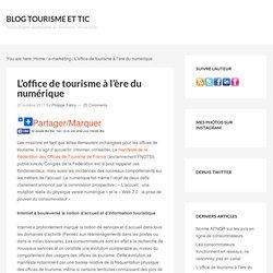 L'office de tourisme à l'ère du numérique — Blog Tourisme et TIC
