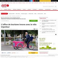 L'office de tourisme innove avec le vélo triporteur