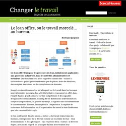 Le lean office, ou le travail morcelé… au bureau.