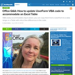 Office Q&A: How to update UserForm VBA code to accommodate an Excel Table