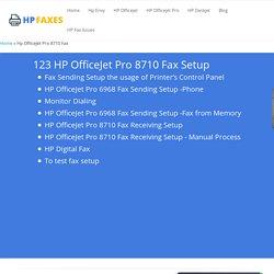 Hp Ojpro 8710 Fax Setup & Hp Test Fax