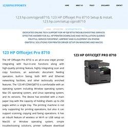 123 HP Officejet Pro 8710 Setup & Install
