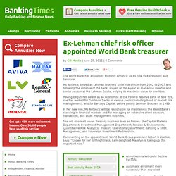 Ex-Lehman chief risk officer appointed World Bank treasurer