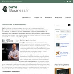 Chief Data Officer, un métier en émergence l Data-Business.fr