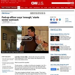 Fed-up officer says enough, starts senior outreach