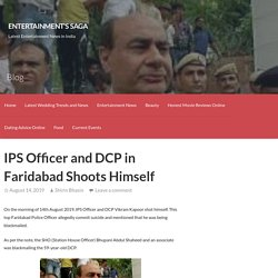 IPS Officer and DCP in Faridabad Shoots Himself