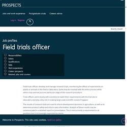 Field trials officer job profile