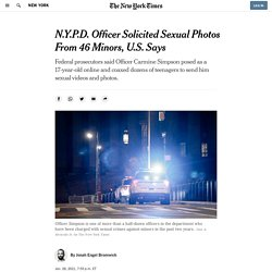 N.Y.P.D. Officer Solicited Sexual Photos From 46 Minors, U.S. Says