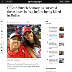 Officer Patrick Zamarripa survived three tours in Iraq before being killed in Dallas