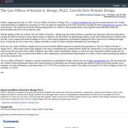 The Law Offices of Kermit A. Monge, PLLC, Unveils New Website Design