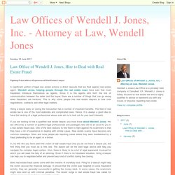 Law Office of Wendell J. Jones, Hire to Deal with Real Estate Fraud