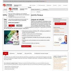 OfficeScan 10.5 - Trend Micro France