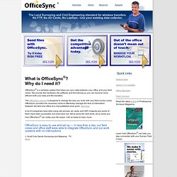 OfficeSync® by MicroSurvey - Wireless file transfer and management service.