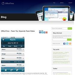 OfficeTime – Team Tip: Separate Team Rates