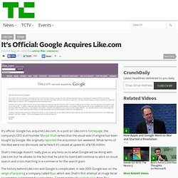 It's Official: Google Acquires Like.com