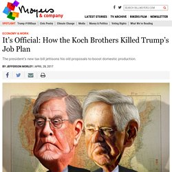It's Official: How the Koch Brothers Killed Trump's Job Plan