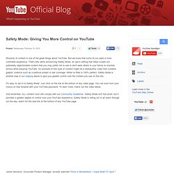 Safety Mode: Giving You More Control on YouTube