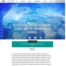 It's Official: 'Digital Citizenship' Classes Are the New Normal in Schools - OZY