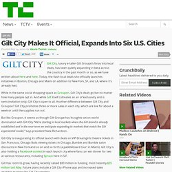 Gilt City Makes It Official, Expands Into Six U.S. Cities