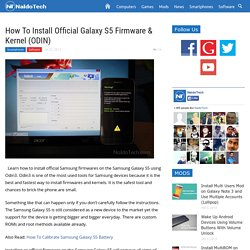 How To Install Official Galaxy S5 Firmware & Kernel (ODIN) - NaldoTech