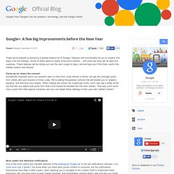 Google+: A few big improvements before the New Year