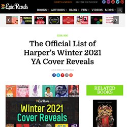 The Official List of Harper's Winter 2021 YA Cover Reveals