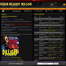 Kevin Bloody Wilson : Official Homepage : Musician, Comedian & True Blue Aussie Legend!