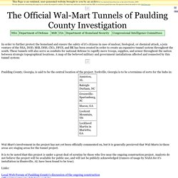 Official Wal-Mart Tunnels of Paulding County Investigation