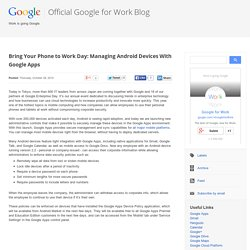 Bring Your Phone to Work Day: Managing Android Devices With Google Apps