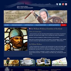 Official Website of The National Wallace Monument, Stirling, Scotland : William Wallace