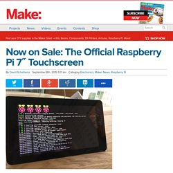 "Now on Sale: The Official Raspberry Pi 7"" Touchscreen"