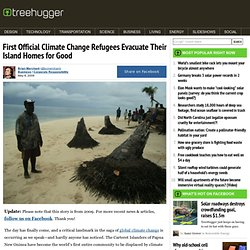 First Official Climate Change Refugees Evacuate Their Island Homes for Good