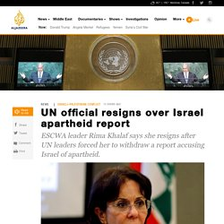 UN official resigns over Israel apartheid report