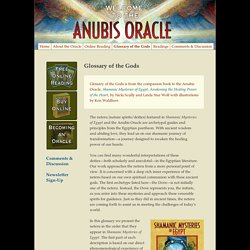 The Official Anubis Oracle Site: The Tarot Cards of Shamanic Egypt ∴ Glossary of the Gods