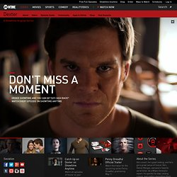 Watch Dexter Season 6 on Showtime: Online Videos, Webisodes, Downloads